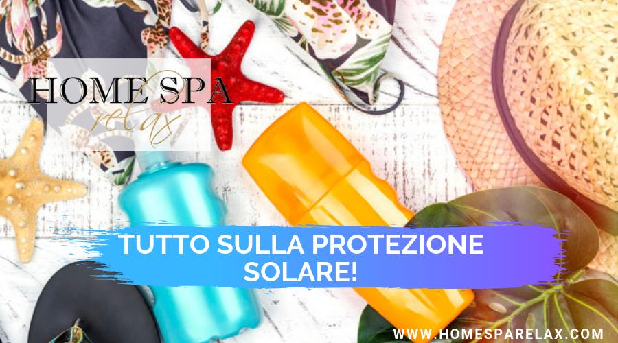 SPF e protezione solare, facciamo chiarezza